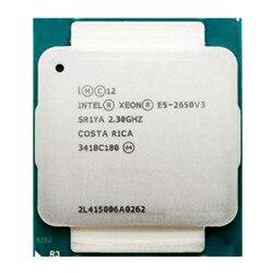 Intel Xeon E5 2650 V3 10 SR1YA Processador 2.3Ghz Core 105W Soquete LGA 2011-3 CPU E5 2650V3