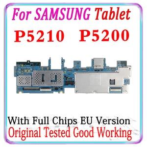 Image 2 - Placa base desbloqueada para Samsung Galaxy Tab 3, 10,1, P5210, WIFI, P5200, 3G, versión UE, con chips, buen funcionamiento