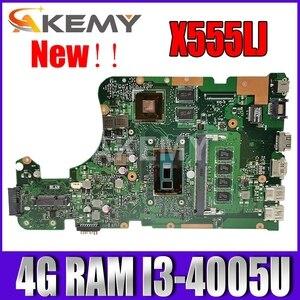Akmey X555LJ mianboard For Asus X555LNB X555LN X555LD X555LB X555LJ X555LF laptop motherboard W/ 4GB RAM I3-4005U GT920M/2GB