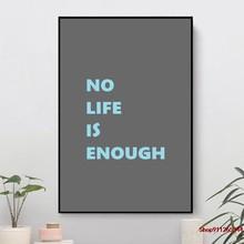 Nenhuma vida é suficiente decoração da lona da parede para a sala de estar, decoração de casa, cartaz do filme, cuadros modernos