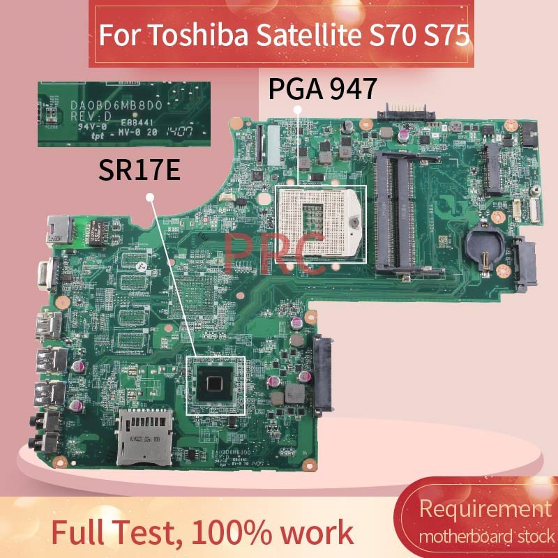 A000245440 Laptop motherboard For Toshiba Satellite S70 S75 Notebook Mainboard DA0BD6MB8D0 SR17E DDR3