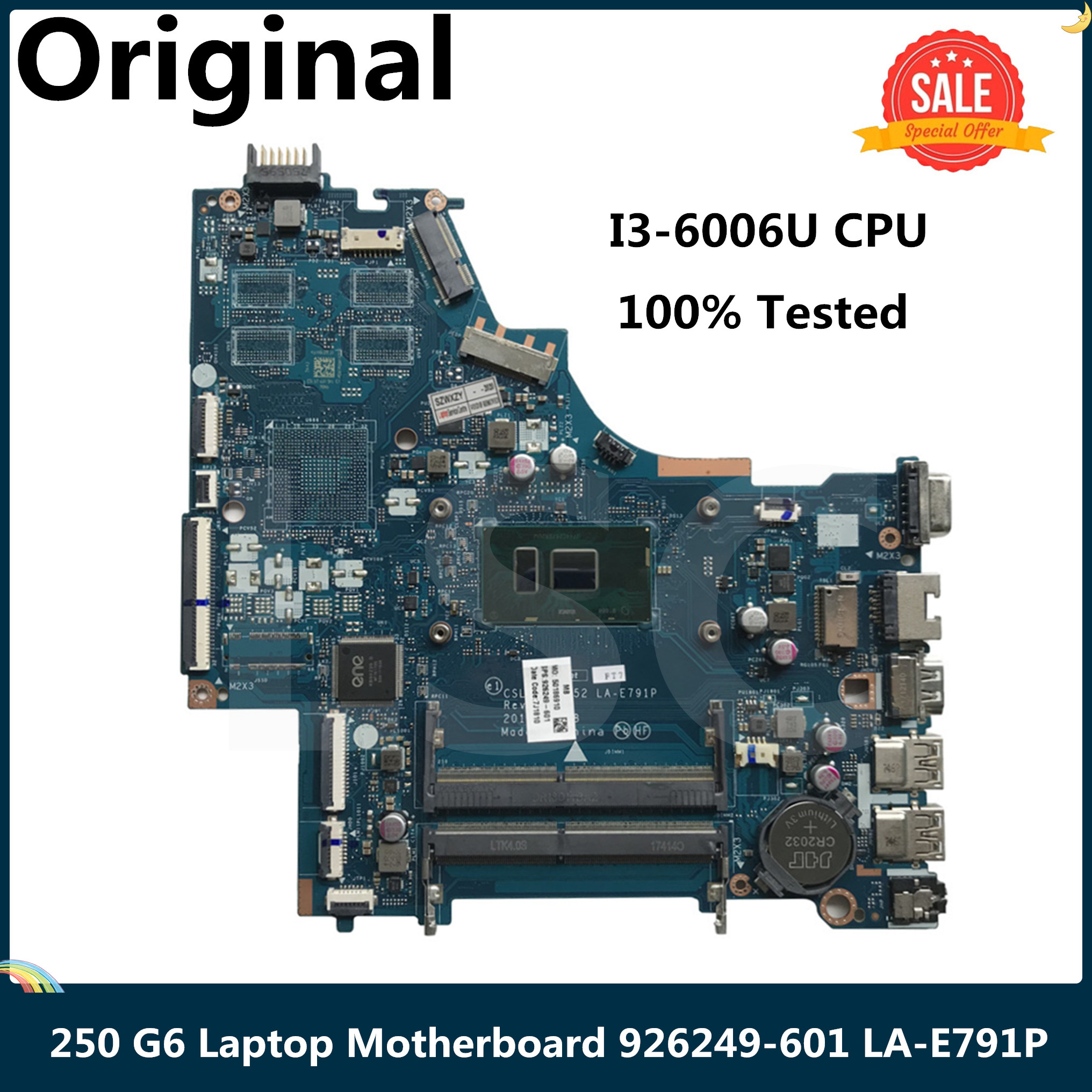 LSC Per HP 250G6 250 G6 Scheda Madre Del Computer Portatile Con SR2UW I3-6006U CPU 926249-601 926249-001 CSL50/CSL52 LA-E791P Testati Al 100%