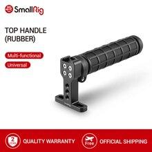 SmallRig TOP Handle Grip รองเท้าเย็นสำหรับ DSLR QUICK RELEASE กล้อง Monitor กล้องวิดีโอ Stabilizing TOP Hand Grip  1446