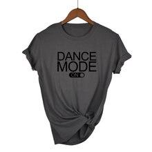 DANSE MODE Lettres Imprimé Femmes t-shirt En Coton Décontracté Drôle t-shirt Pour Dame Haut Pour Fille Tee Hipster Tumblr Livraison Directe