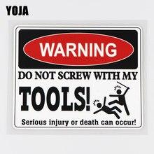 Yoja 14.9x11.9cm aviso não parafuso com minhas ferramentas vinil decalque carro adesivo padrão dos desenhos animados 19a-0160