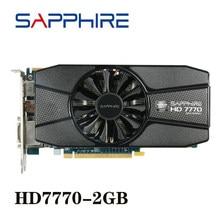 Видеокарта SAPPHIRE Radeon HD 7770 2 Гб GPU для AMD HD7770 2G GDDR5 видеокарты ПК компьютерные игровые HDMI PCI-E X16 б/у