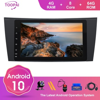 TOOPAI Android 10 For Mercedes Benz E W211 CLS W219 G-Class W463 W209 Auto Radio Stereo GPS Navigation Multimedia Player SWC New image