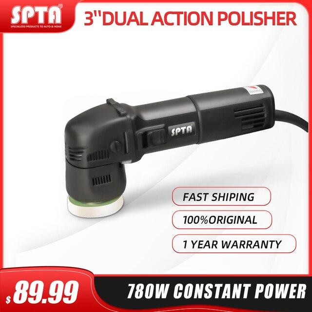 Spta 3 polegada mini polidor de carro 780w/10mm dupla ação polisher da polidor de carro polidor automático máquina com esponja polimento almofadas conjunto