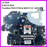 E1-531 E1-531G NBC1F11001 LA-7912P apto para Acer aspire laptop motherboard TravelMate P253-E P253-M motherboard Q5WTC L51 testado