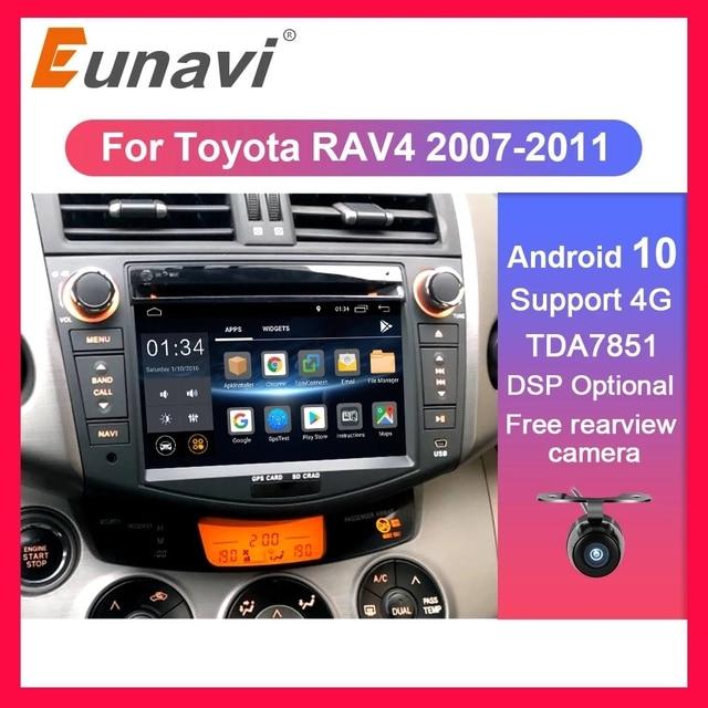 Eunavi 2 din أندرويد 10 TDA7851 راديو السيارة دي في دي الوسائط المتعددة لتويوتا RAV4 Rav 4 2007 2008 2009 2010 2011 سماعات الرأس نظام تحديد المواقع ستيريو DSP