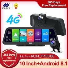 E-ACE Автомобильный видеорегистратор 4G 10 дюймов Android 8,1 GPS навигация FHD 1080P авто камера видео рекордер ADAS удаленный монитор видеорегистратор