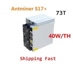 Antminer S17 + 73TH/S Met Psu Btc Bch Miner Beter dan S9 S15 S17 S17 Pro S17E T9 + T17 T17E Whatsminer M3X M21S M20S Ebit