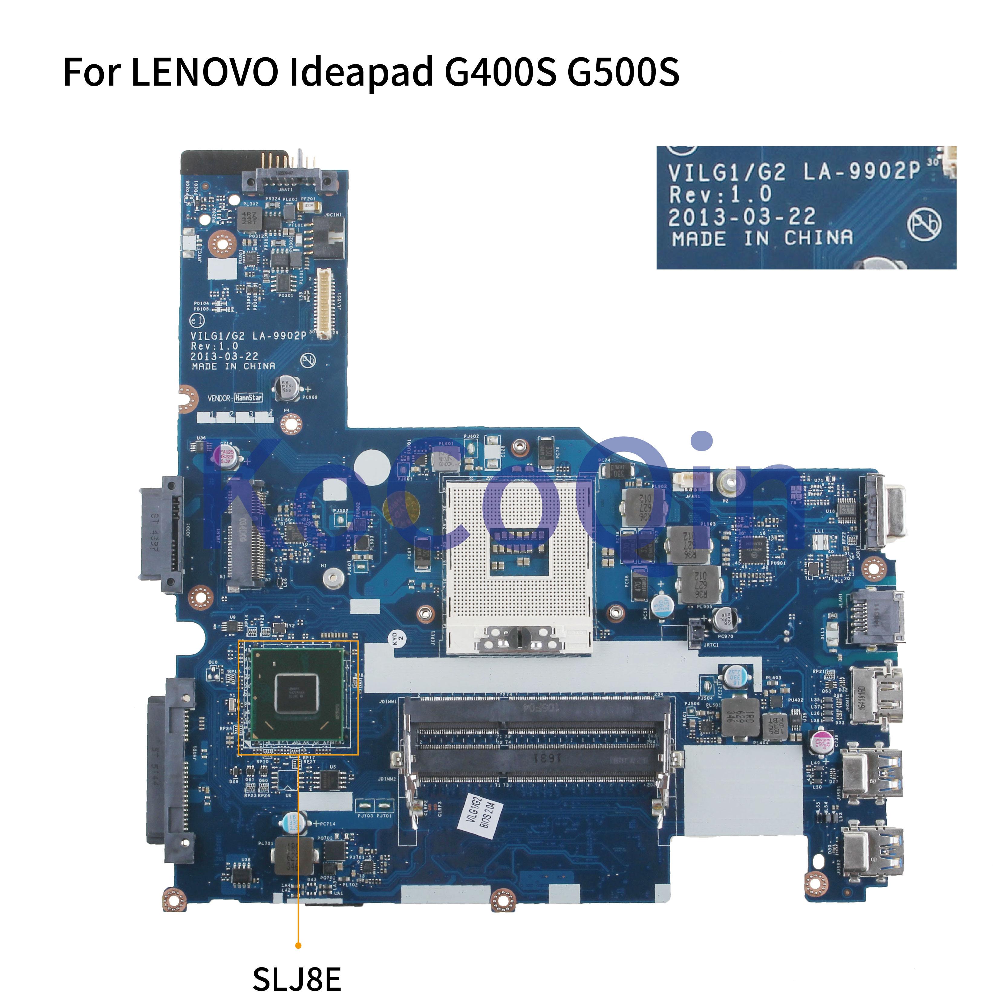 KoCoQin Laptop Motherboard For LENOVO Ideapad G400S 14.1' Inch HM76 Mainboard VILGL1/G2 LA-9902P SLJ8E