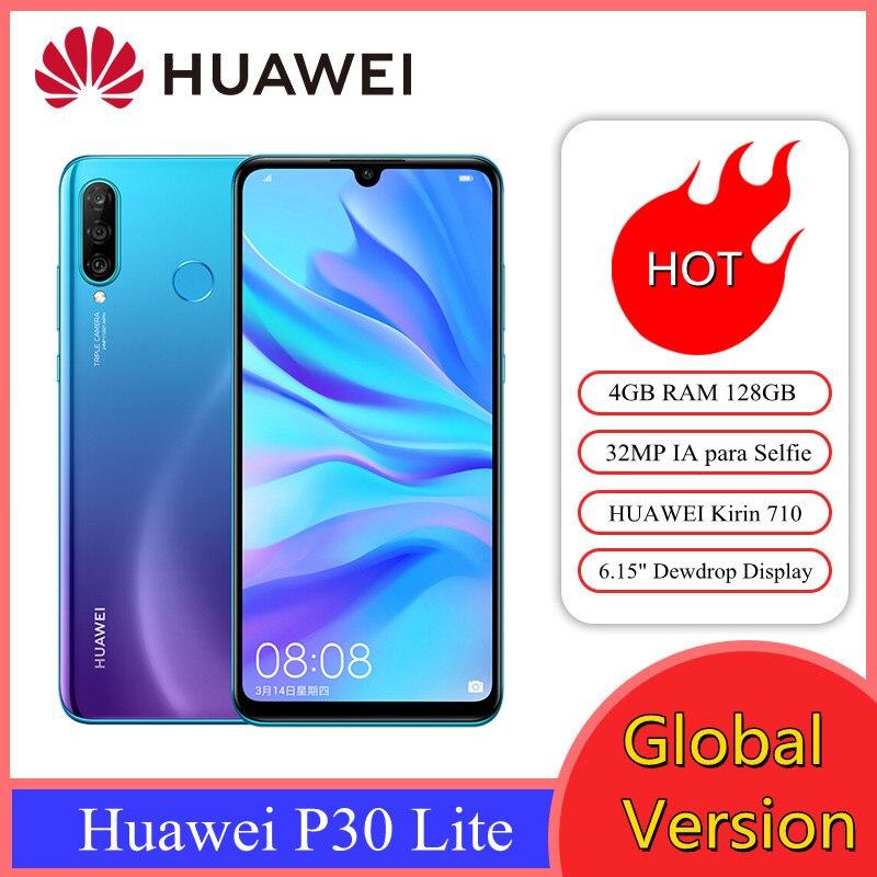 Глобальная версия Huawei P30 Lite 4 Гб 128 смартфонов 6,15 дюймов Восьмиядерный Мобильный телефон Google Pay Android 9,0 NFC для мобильного телефона