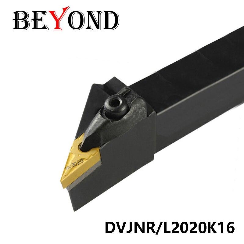 BEYOND 20mm DVJNR2020K16 DVJNL2020K16 DVJNR DVJNR2020 DVJNL 2020 Turning Toolholder Carbide Inserts Lathe Tool Holder CNC Tools