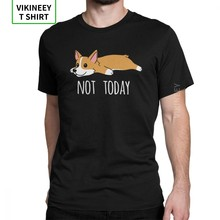 Funny Not Today Corgi Dog T Shirt Men Travel Clothes Funky T-Shirts Crew Neck Cotton Tee Shirt 2020 New Male Camiseta(China)
