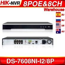 Hikvision nvr original DS 7608NI I2/8 p 8ch 8 poe nvr para câmera poe 12mp max 2 sata gravador de vídeo de rede.