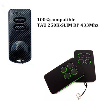 TAU 250K-SLIM RP 433Mhz rolling code replacement remote control key fob free shipping