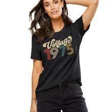 Винтажные 1975 женская футболка 46th для дня рождения, Harajuku футболка Femme Tumblr с короткими рукавами вечерние топы, модная одежда для мальчиков, Пря...