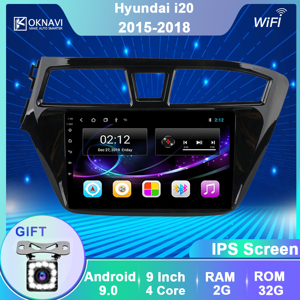OKNAVI Android 9.0 Car Multimedia Player For Hyundai I20  2015 2016 2017 2018 GPS Navigation Stereo Radio