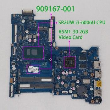 for HP 15-AY Series 909167-001 909167-501 909167-601 BDL50 LA-D704P i3-6006U CPU w 216-0867071 GPU Laptop Motherboard Tested for hp notebook 15 ay124tx 15 ay series 903787 001 903787 601 w i7 7500u cpu r7m1 70 2gb cdl50 la d707p motherboard tested