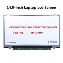 ЖК экран для ноутбука 140 дюйма lp140wh8 tpc1 lp140whu tpd1