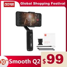 ZHIYUN SMOOTH Q2الرسمية السلس  الهاتف Gimbal 3 محور جيب الحجم يده استقرار للهواتف الذكية آيفون سامسونج هواوي شاومي Vlog