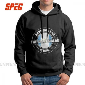 Have No Fear The Guatemalan Is Here Guatemala Men's Hooded Sweatshirt Purified Cotton Graphic Hoodie Graphic Hoodie Shirt(China)