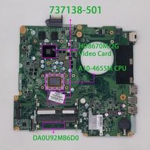 737138 501 737138 001 737138 601 DA0U92MB6D0 w HD8670M/2G A10 4655M for HP Pavilion 15 n Series 15Z N100 PC Laptop Motherboard