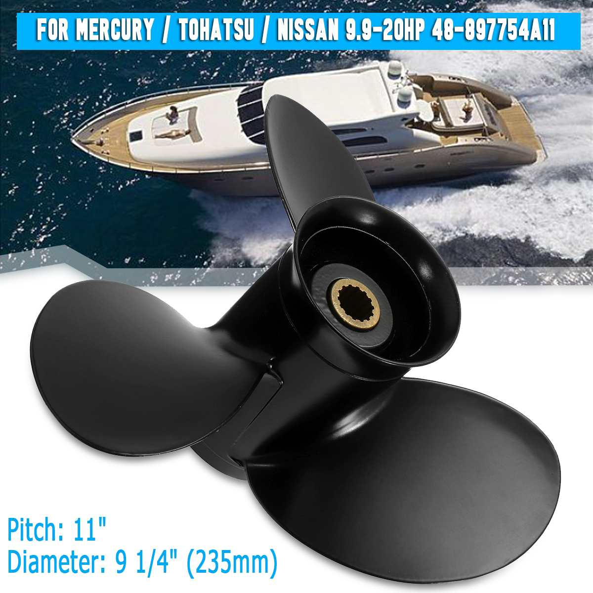 For Mercury/Tohatsu/Nissan 9.9-20HP 9.25 X 11 Outboard Propeller 48-897754A11 Aluminum Marine Propeller 14 Spline Tooth 3 Blades