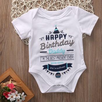 Nowonarodzone dziecko chłopiec dziewczyna Onesie wszystkiego najlepszego z okazji urodzin tatuś drukuj pajacyk dziecięcy z krótkim rękawem lato 0-24 niemowlę ubranka dla dzieci tanie i dobre opinie COTTON Poliester Moda O-neck Unisex Body Cartoon