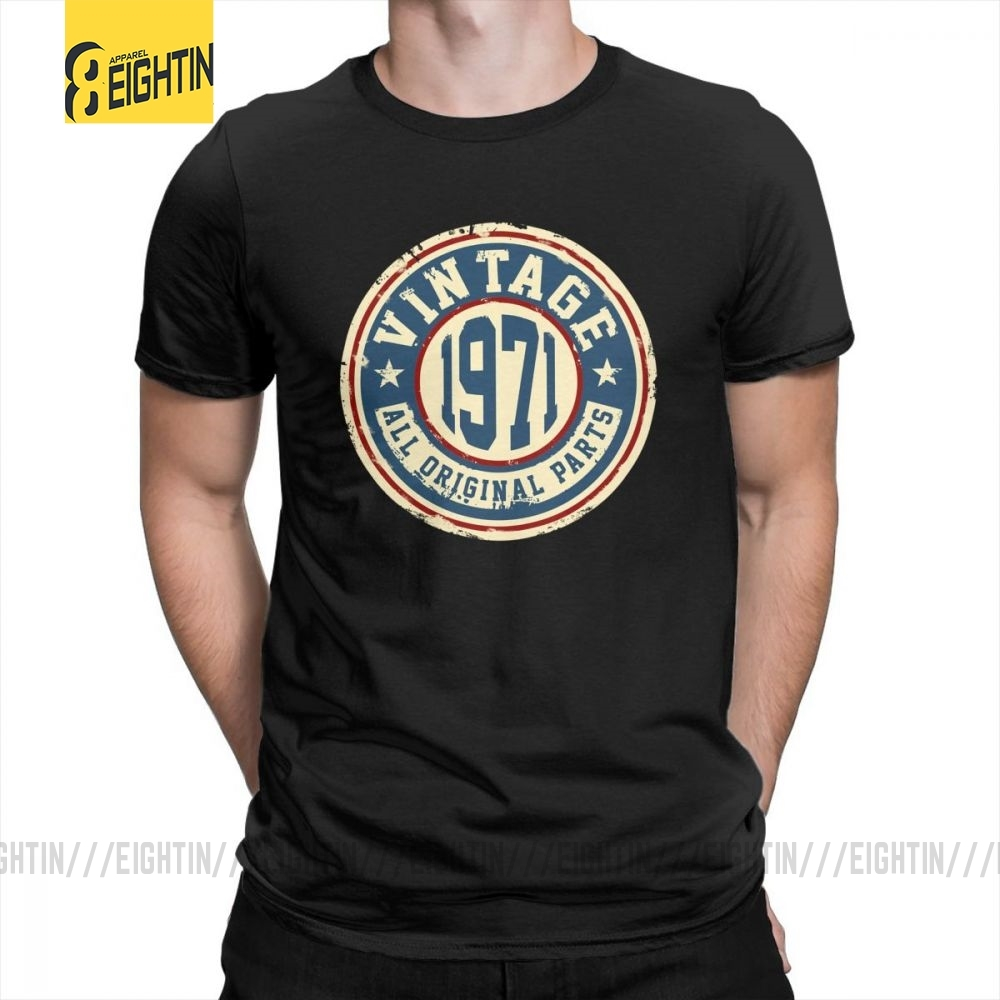<font><b>Vintage</b></font> <font><b>1971</b></font> All Original Parts T Shirt Printed 100% Cotton Awesome Hipster T-Shirt Man's Short Sleeve O-Neck Tees Plus Size image