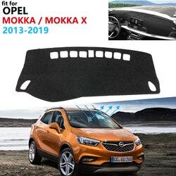 Dashboard Cover Beschermende Pad Voor Opel Mokka 2013 ~ 2019 Auto Accessoires Zonnescherm Anti-Uv Tapijt Vauxhall Mokka X 2016 2017 2018