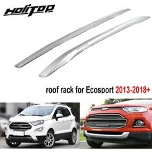 Новое поступление, багажник на крышу для FORD Ecosport 2013-, материал ABS, стиль, очень надежное качество