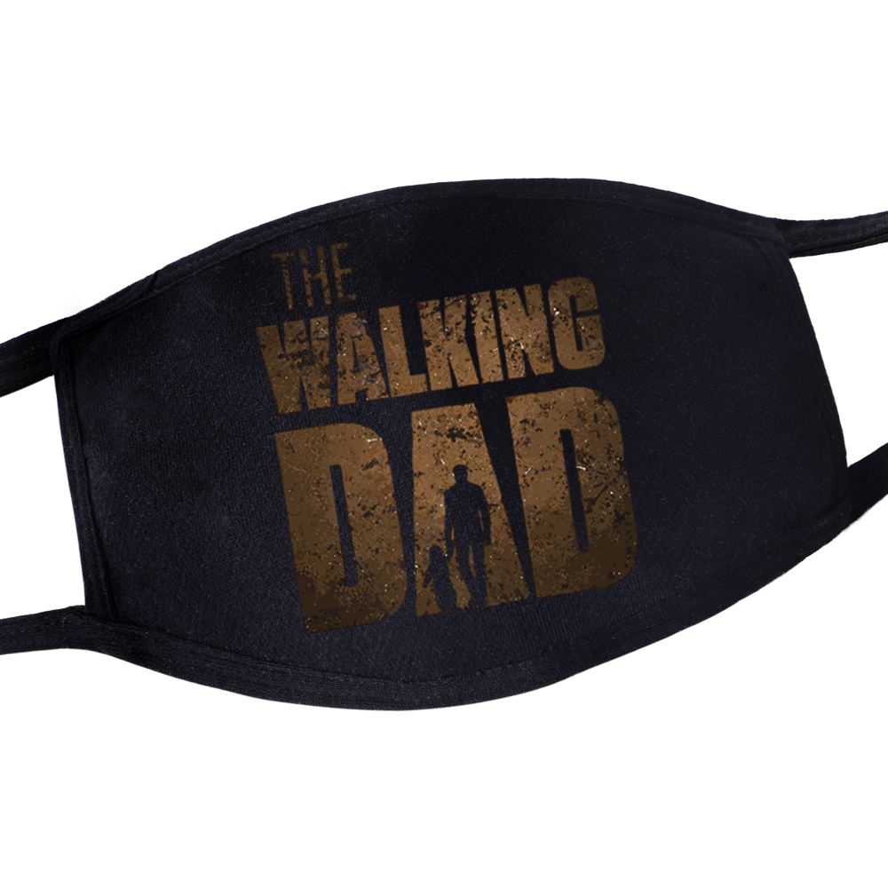 The Walking Dead Gift For Father The Walking Dad Mouth Mask Mouth-muffle Masks Outdoor Masks Dustproof Fabric Reusable Masque