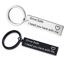 Hot Selling Fine Polished Stainless Steel Keychain Drive Safe I need you here with me stainless steel custom keyrings gift drive safe i need you here with me keychains couples boyfriend personalized bag key chains