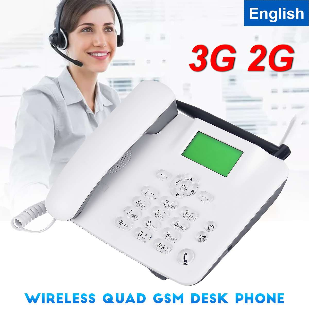 3G 2G GSM Fixed Wireless Phone Desk Mobile Phone LCD Screen SIM Card Desktop Antenna Interface  Incoming Call Display 100-240V
