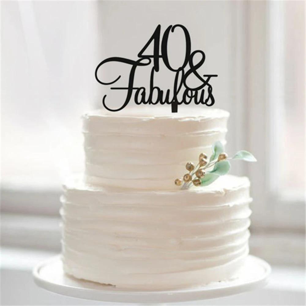 40 Fabulous Birthday Cake Topper Custom Cake Toppers 40th Birthday Cake Topper Gift Unique Anniversary Cake Topper Cake Decorating Supplies Aliexpress