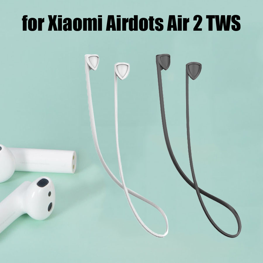 Earphone Strap For Xiaomi Airdots Pro 2 Air 2 TWS Headset Anti-Lost Silicone Cable Cord String Rope For Airdots Pro 2 Accessorie