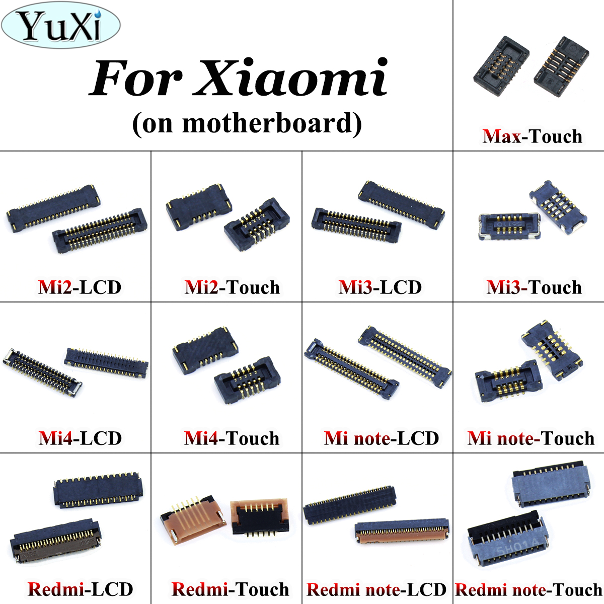 YuXi Touch Screen / LCD Display Charging FPC Plug Connector For Motherboard For Xiaomi Mi 4 Mi4 Mi3 Mi2 Note Max For Redmi Note