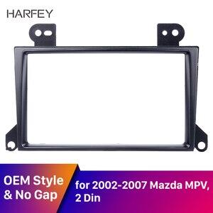Harfey 2 Din Car DVD Player Installation Panel kit Fascia frame CD Dash Mount Trim For 2002 2003 2004 2005 2006 2007 Mazda MPV(China)
