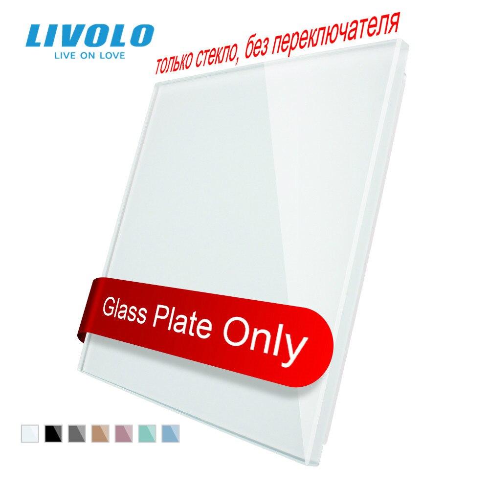 Livolo/Стандартный пустой Стекло Панель, все пустые (для отделки стен), Стекло Панель, а не переключатель, C7-C0-11/12/13/15 (4 цвета), нет входа