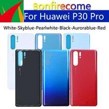 10Pcs \ הרבה סוללה כיסוי עבור Huawei P30 פרו חזור סוללה דלת אחורי שיכון כיסוי מקרה עבור P30Pro VOG L09 VOG L29 מארז פגז