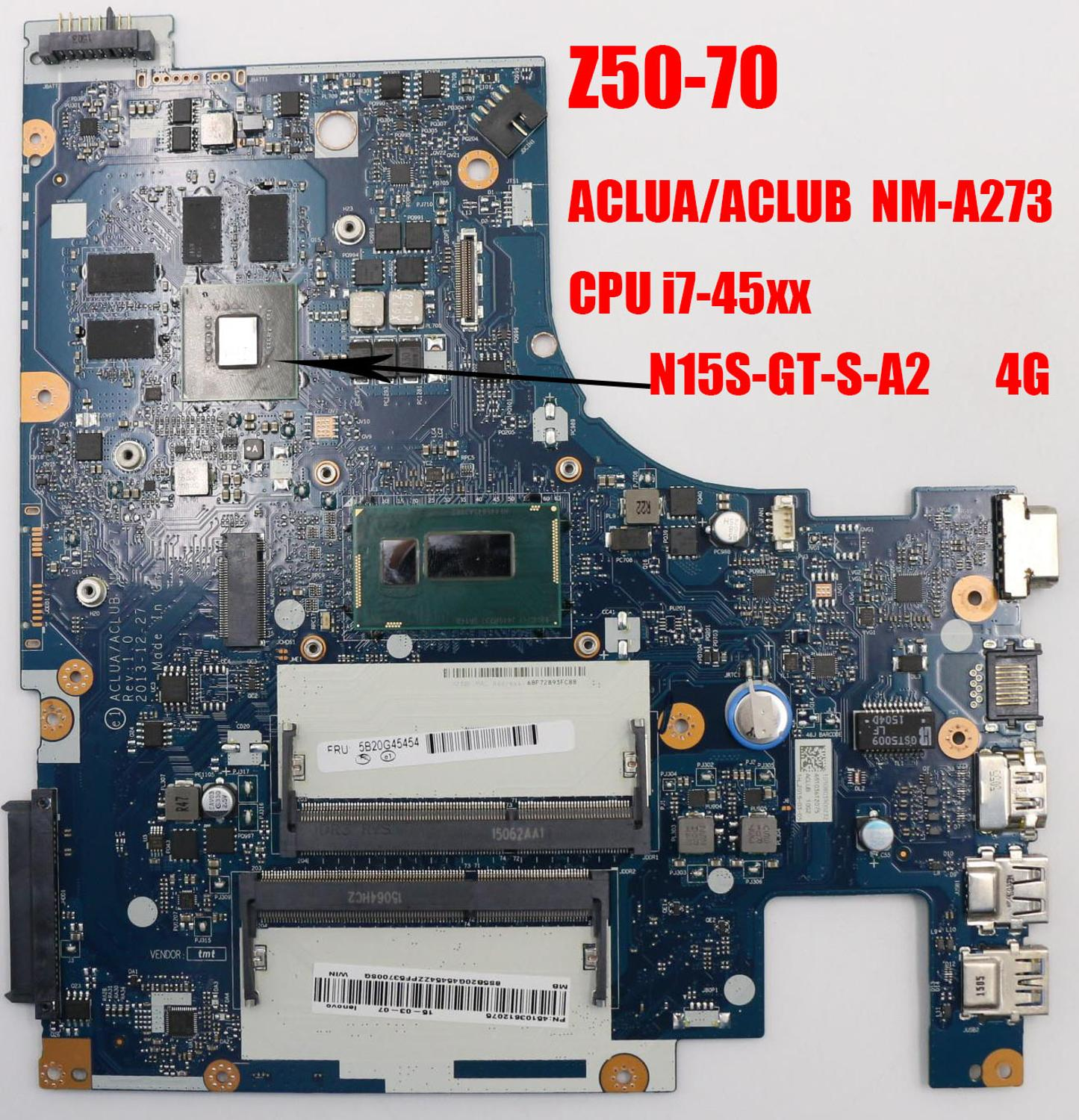 New ACLUA/ACLUB  NM-A273 20E7 For Lenovo Z50-70 Laptop Motherboard CPU I7-45xx  GPU: GF 840M  4GB  DDR3 FRU 90006973 5B20G45504