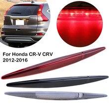 Lampka sygnalizacyjna trzeciego ogona, tylne światło hamowania Led wysokiego poziomu dla Honda CRV,CR-V 2012-2016,34270TFCH01,34270T0AA01