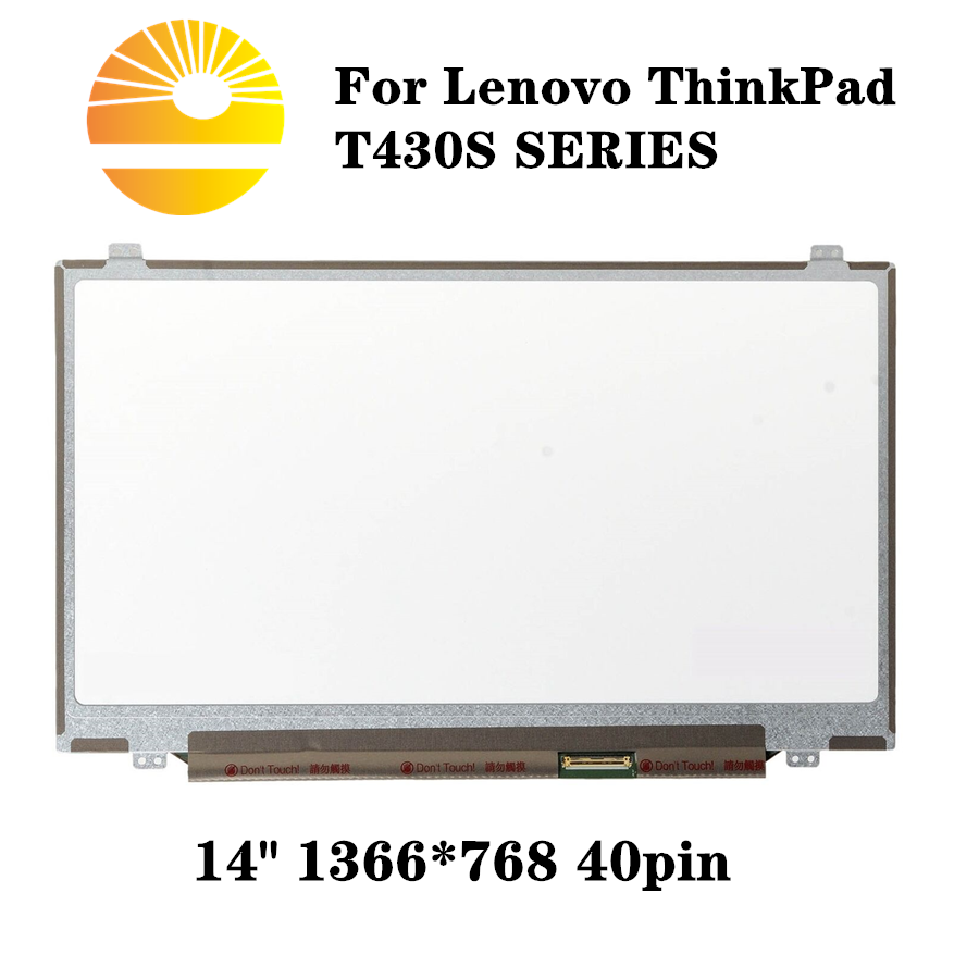 "LENOVO T440 P//N SD10A09762 14.0/"" LCD LED Screen Display Panel WXGA+ HD"