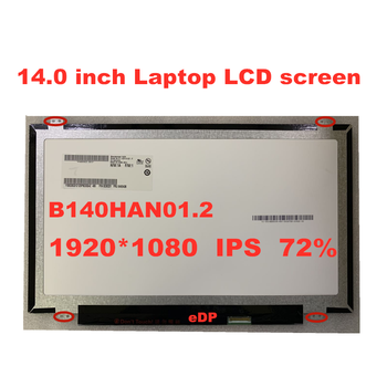 Original 14 inch B140HAN01.2 LP140WF1 SPB1 B140HAN01.3 B140HAN01.0 B140HAN01.1 For thinkpad L440 T440 screen 1920 * 1080 ips