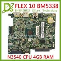 KEFU BM5338 mainboard For lenovo FLEX10 FLEX 10 laptop motherboard 5B20G94327 CPU N3540 4G RAM Test work 100% original