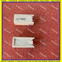 10Pcs 15W150RJ 15W150ΩJ RX27 5 Vertical Cement Resistance 15W 150 ohm 15W150R Ceramic Resistance precision 5% Power resistance