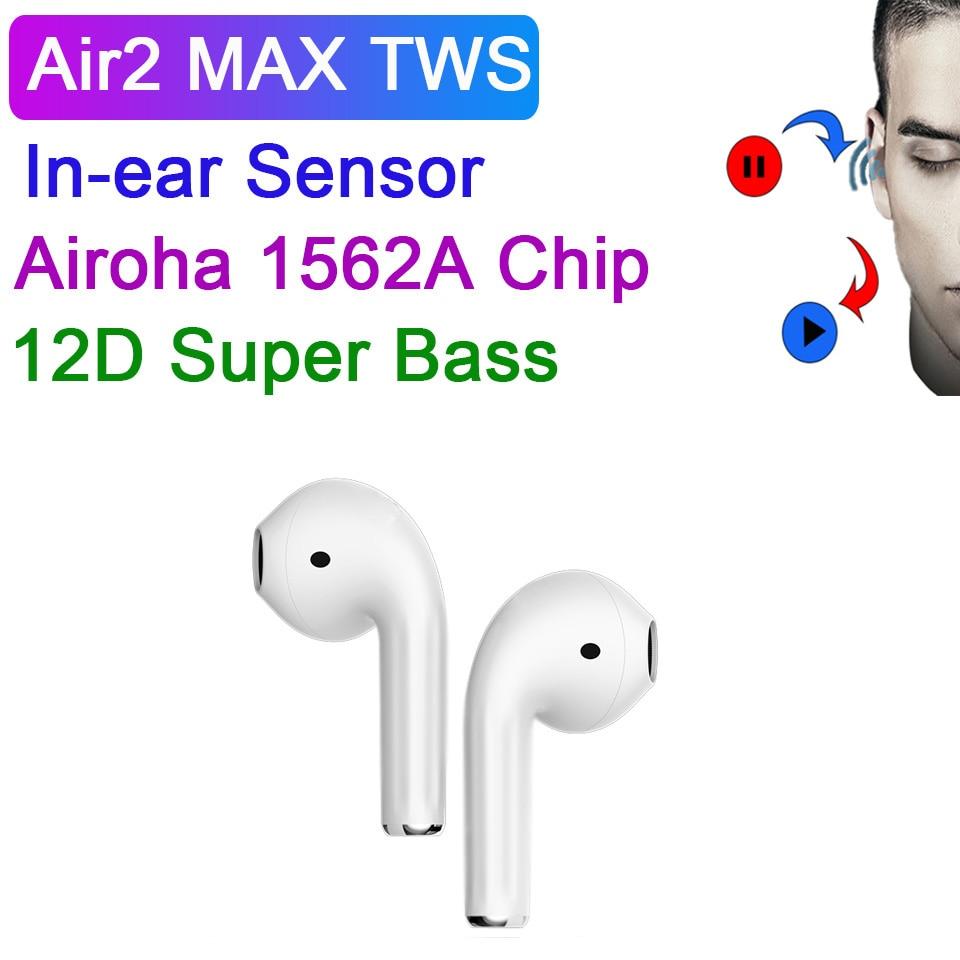 Air2 MAX наушники-вкладыши TWS с Беспроводной наушники Airoha 1562A чип 12D супер бас Bluetooth наушники с зарядный чехол 8 ч Время работы в режиме воспроизве...